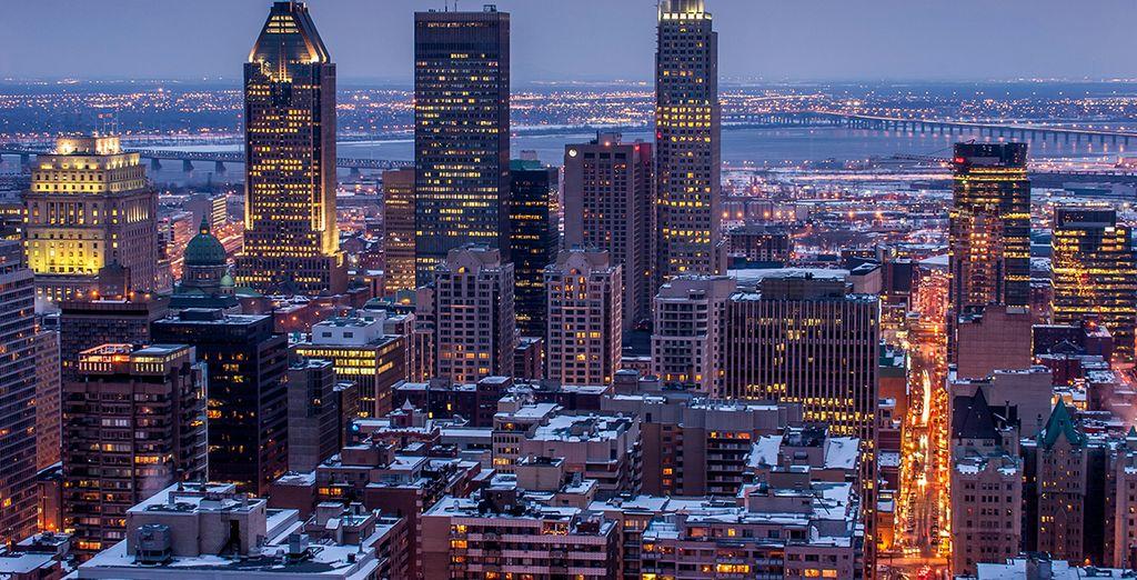 Votre première étape : l'incontournable et cosmopolite Montréal