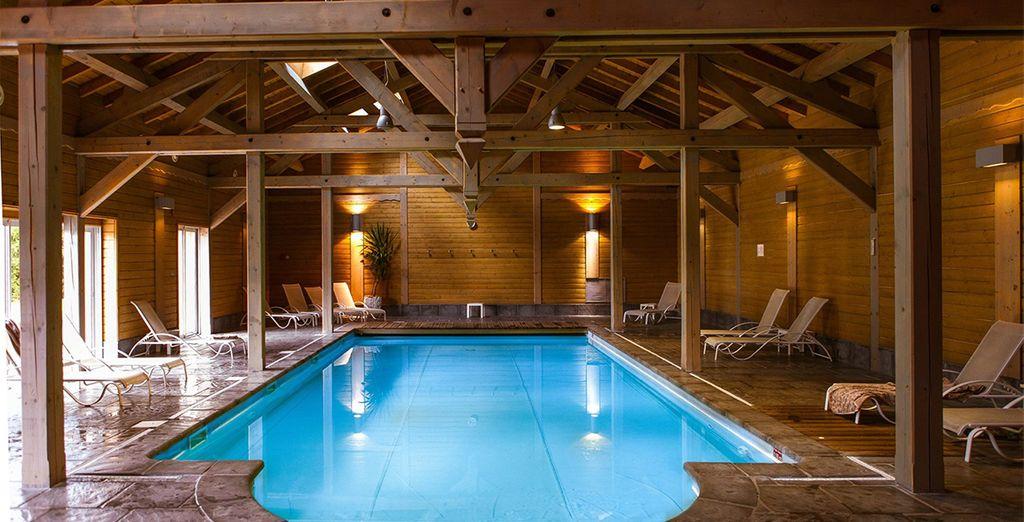 Ou à la piscine intérieure chauffée