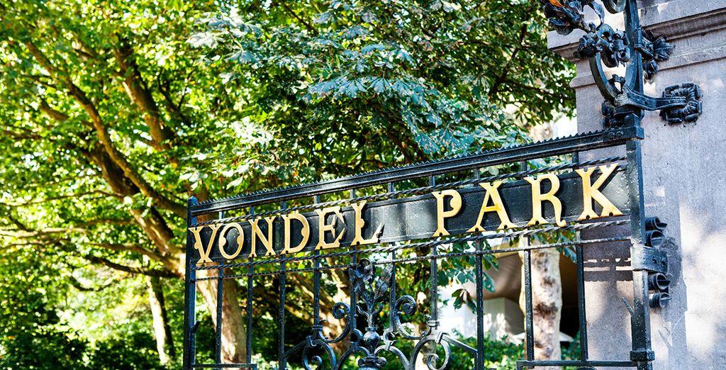 Juste en face du Vondel Park