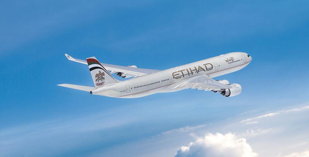 Et le luxe débutera dès votre vol avec la compagnie Etihad