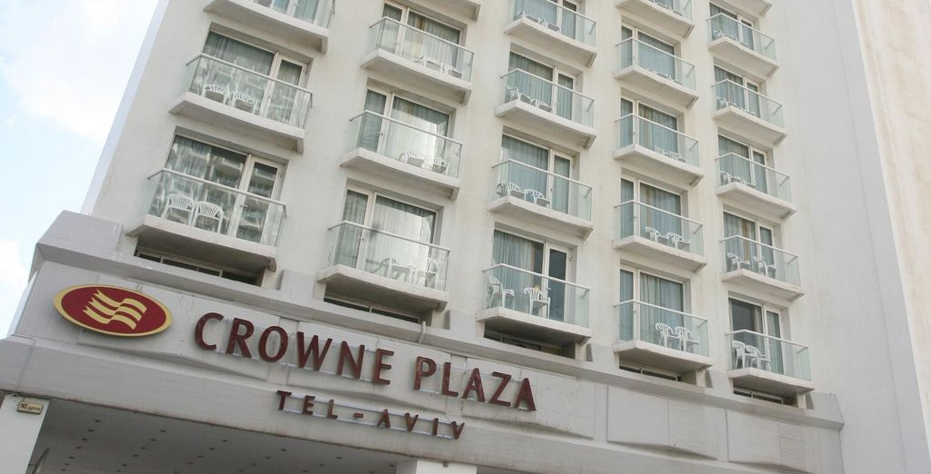 You'll then stay at Crowne Plaza - Tel Aviv