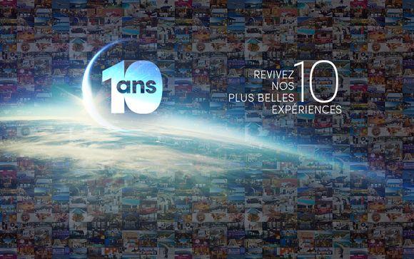 #10ans de voyages, #10ans de rêve, #10ans d'émotions